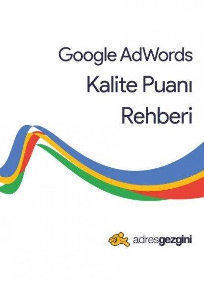 Google Ads Kalite Puanı Rehberi